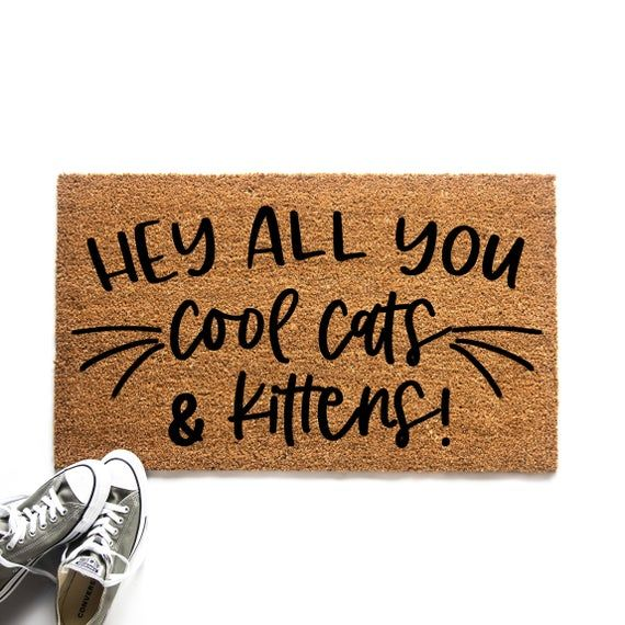 Funny Tiger King Doormat Hey All You Cool Cats And Kittens Etsy