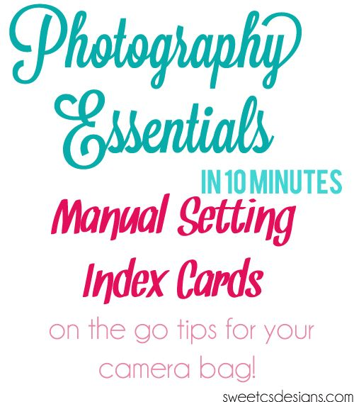 how perfect!  printable manual setting cards for your camera! via @sweetcsdesigns carry them on a ring where ever you go!