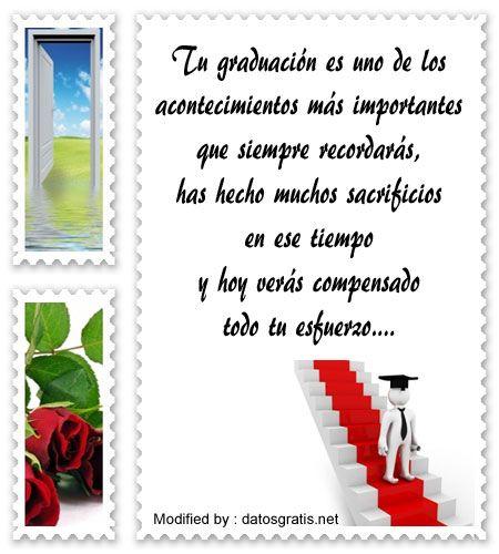 mensajes bonitos para graduaciòn para compartir,palabras bonitas para graduaciòn : http://www.datosgratis.net/bellisimas-frases-de-felicitacion-por-graduacion/