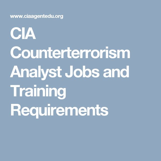 CIA Counterterrorism Analyst Jobs and Training Requirements