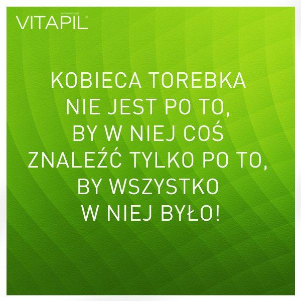 #kobieta #woman #Vitapil #torebka #bag #zabawne #funny #truth #prawda