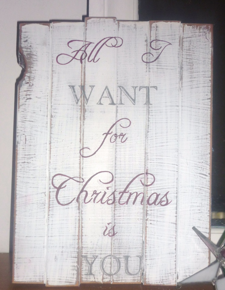 Hand Painted Distressed Wooden Holiday Sign All I Want