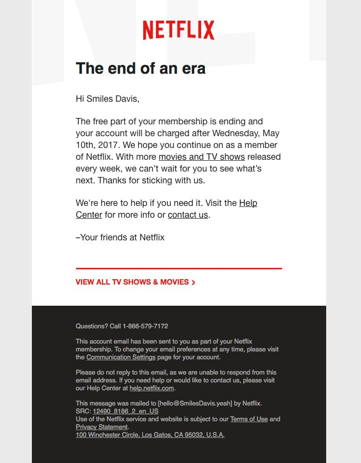 @netflix sent this email with the subject line: Your free Netflix trial is ending- let's stay together - Read about this email and find more notice emails at ReallyGoodEmails.com #ecommerce #notice #notification #winback