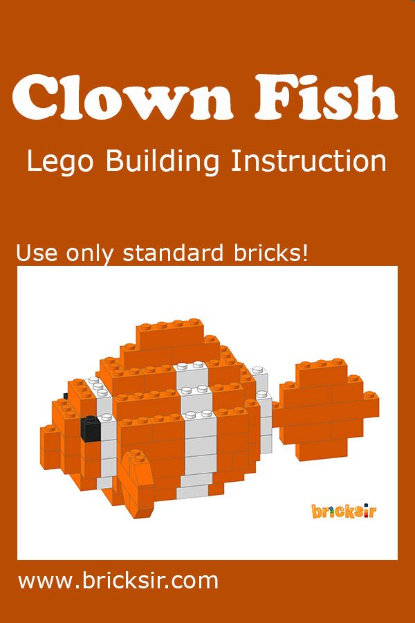 Love clown fish? Download the Lego Building Instructions, using only standard bricks! Available for iPhone and iPad. Free download at appsto.re/us/WRyX6.i #bricksir #lego #kidsactivities #homeschool  www.bricksir.com