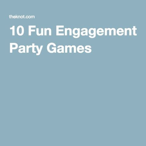 10 Fun Engagement Party Games You're Going to Love (We Promise!)