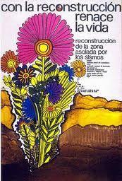 CON LA RECONSTRUCCIÓN RENACE LA VIDA A raíz del impacto causado por el terremoto de 1971, hubo una importante campaña para generar mejores condiciones de vida para los afectados.