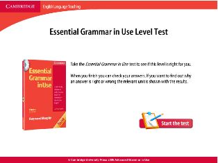 Cambridge Essential Grammar in Use Level Test is a free online interactive tool: based on your answers to 50 questions, it will give you the score and advice on what units of the grammar book to work through to improve your level. Worth trying out!