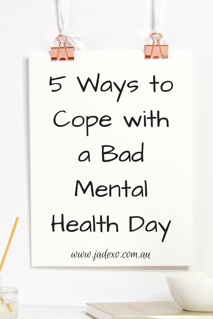 5 Ways to Cope with a Bad Mental Health Day