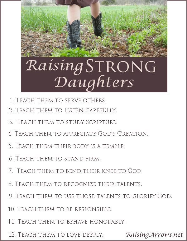 12 ways to raise strong daughters | RaisingArrows.net
