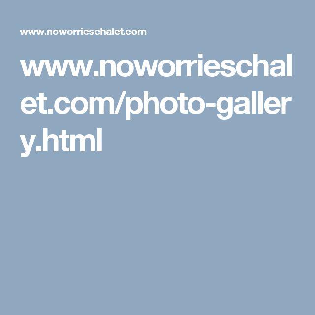 www.noworrieschalet.com/photo-gallery.html