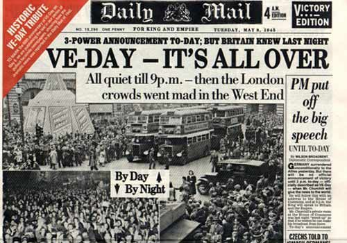 This headline appeared on the day the World War II Allies accepted Nazi Germany's surrender. It marked the end of the War and Adolf Hitler's Third Reich.