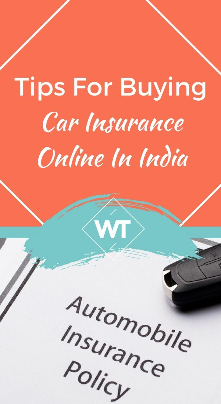 Tips For Buying Car Insurance Online In India Car Insurance Buy