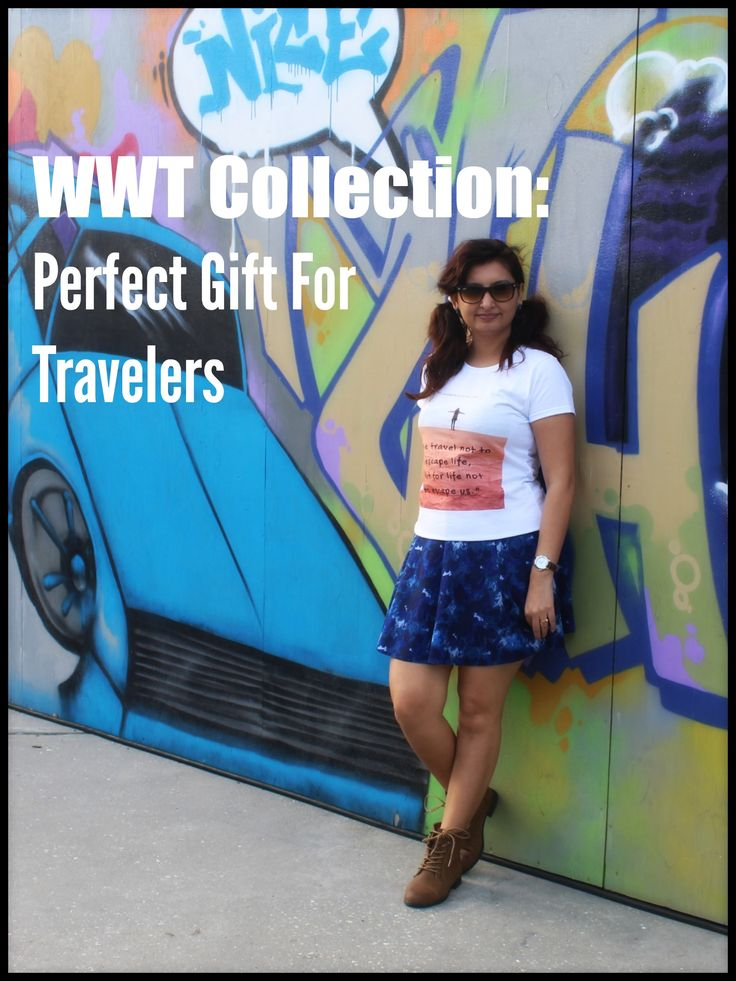 WWT Collection: Perfect Gift For Travelers