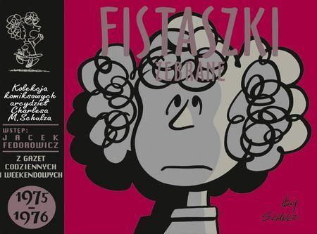"""Charles M. Schulz, """"Fistaszki zebrane: 1975-1976"""", przeł. Michał Rusinek, Nasza Księgarnia, Warszawa 2015. 325 stron"""