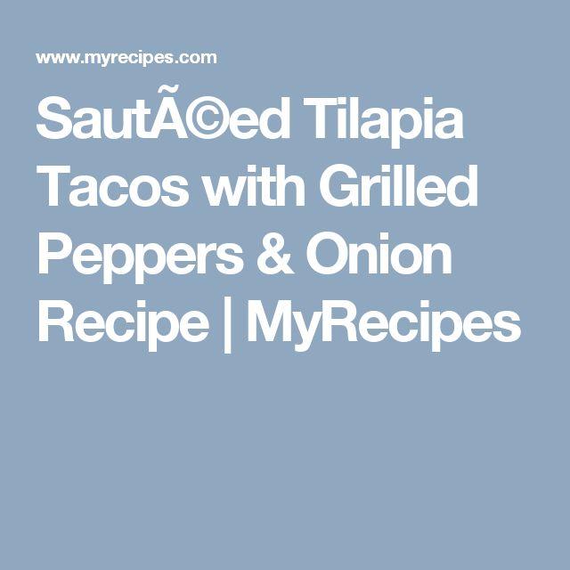 recipe: sauteed tilapia with onions [32]