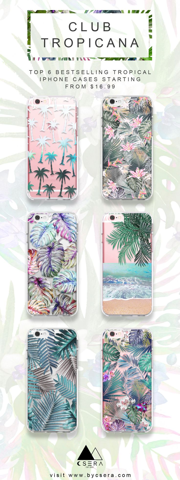 Top 6 best selling tropical iPhone cases at www.bycsera.com  Shop now, receive in 1 week max! Samsung galaxy S8 cases now in stock and iPhone cases starting from $16.99