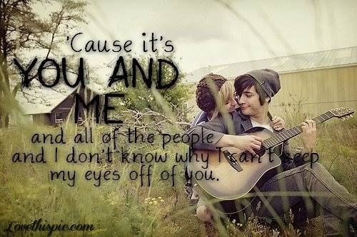 cant take my eyes off of you love love quotes quotes cute couple song lyrics in love love quote