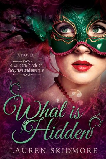 What Is Hidden - Lauren Skidmore