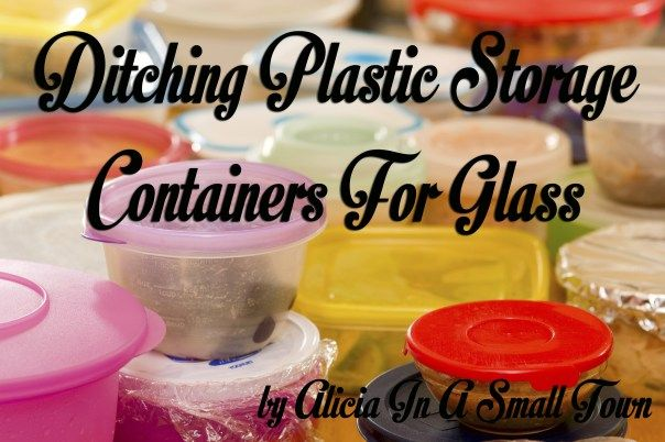 Ditching Plastic Storage Containers For Glass More tips on widowed life @ widsnextdoor.com