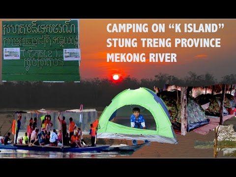 K Island Resort at Stung Treng Province   Mekong River Community Based E...