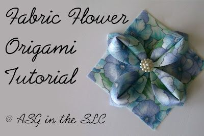 ASG in the SLC: Embellish with Origami Fabric Flowers {Tutorial}