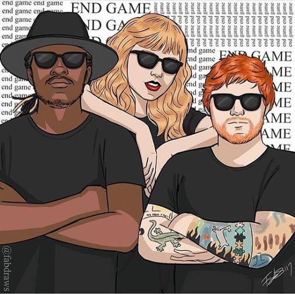 Taylor Swift, Ed Sheeran, Future - End game