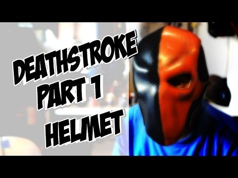 Deathstroke part 1 Helmet How to DIY com Cosplay costume Batman Arkham Knight - YouTube