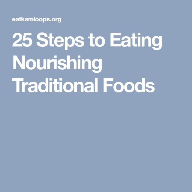 25 Steps to Eating Nourishing Traditional Foods