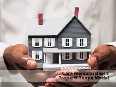 Cara Memulai Bisnis Properti Tanpa Modal - 6 Langkah >> http://goo.gl/Sz7EOp #properti #investasi