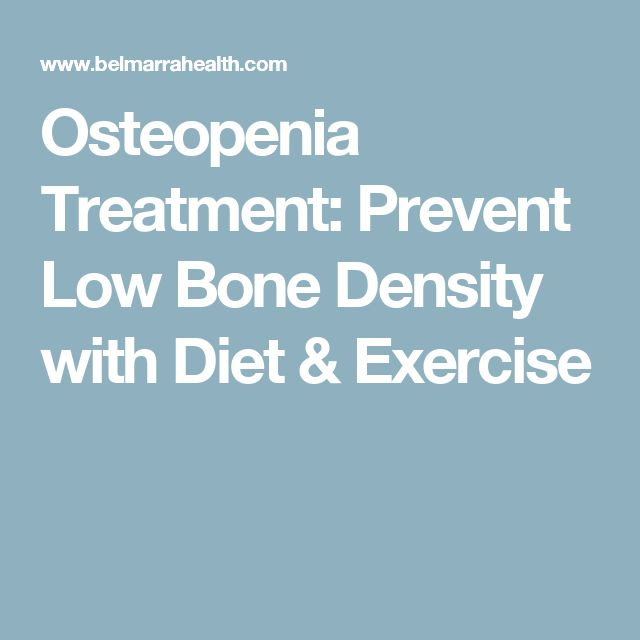 Osteopenia Treatment: Prevent Low Bone Density with Diet & Exercise