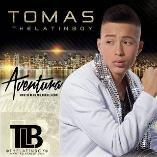 Tomás The Latin Boy - Aventura