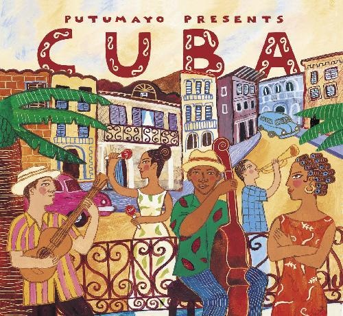Cuba - Putumayo World Music