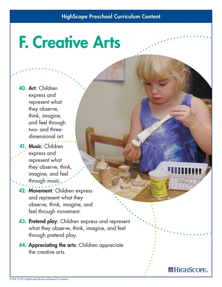 Children love to get up to their elbows in art projects, participate with their voices and whole bodies in music projects, and engage in pretend play.