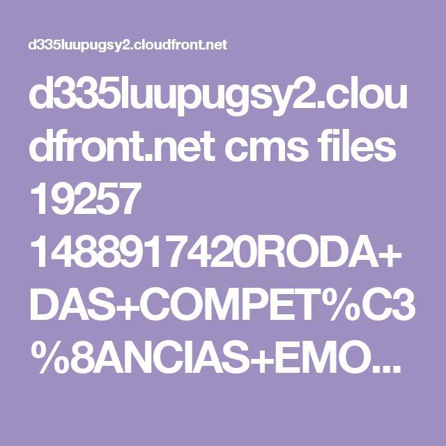 d335luupugsy2.cloudfront.net cms files 19257 1488917420RODA+DAS+COMPET%C3%8ANCIAS+EMOCIONAIS+-+Suzy+Fleury+2017.xlsx