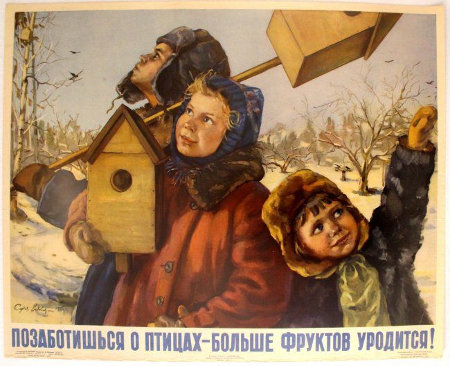 "Lot of the Day: ""Posters from Russia and the USSR"" Auction on Saturday 28 May. View catalogue & register to bid at https://www.liveauctioneers.com/item/45339257_propaganda-poster-take-care-of-birds #LotOfTheDay #Soviet #Propaganda #Advertising #Poster #Auction"