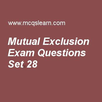 Practice test on mutual exclusion, operating systems quiz 28 online. Practice operating system exam's questions and answers to learn mutual exclusion test with answers. Practice online quiz to test knowledge on mutual exclusion, user operating system interface, microkernel architecture, deadlock avoidance, operating system objectives and functions worksheets. Free mutual exclusion test has multiple choice questions as using semaphores, each process has a critical section used to access…