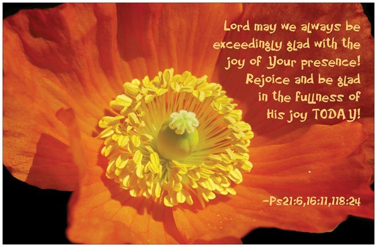 """""""Lord may we always be exceedingly glad with joy of Your presence..."""" Psalm 21:6 #JesusCalling #August19"""