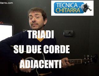 Lezioni di chitarra: triadi su due corde adiacenti | Tecnicaperchitarra.com