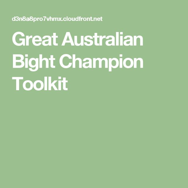 Great Australian Bight Champion Toolkit