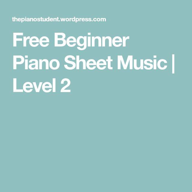 Free Beginner Piano Sheet Music | Level 2