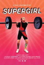 Supergirl Movie 2016 Watch Online.  watching her lift almost three times her bodyweight tells a different story.