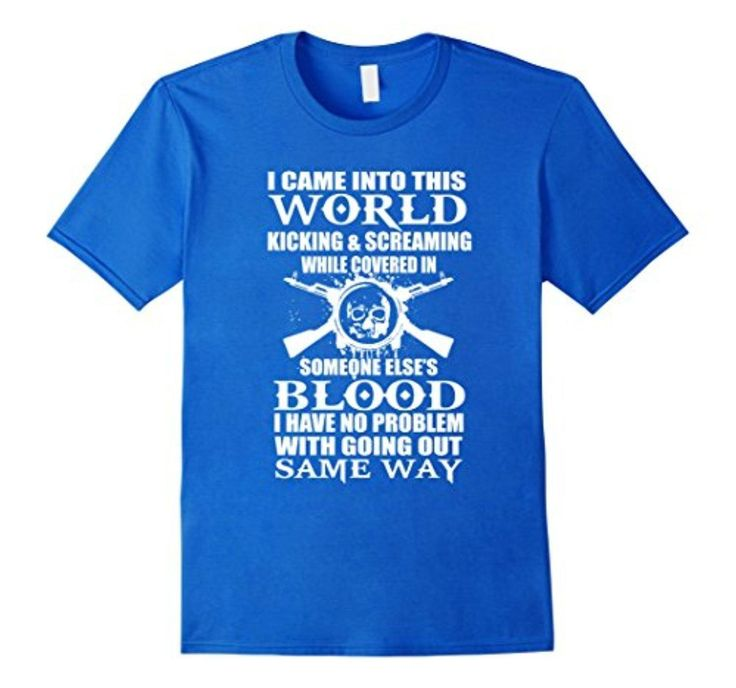 Men's I Came Into World Kicking And Screaming Medium Royal Blue - Brought to you by Avarsha.com