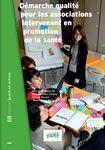 Inpes - Catalogue - - Démarche qualité pour les associations intervenant en promotion de la santé