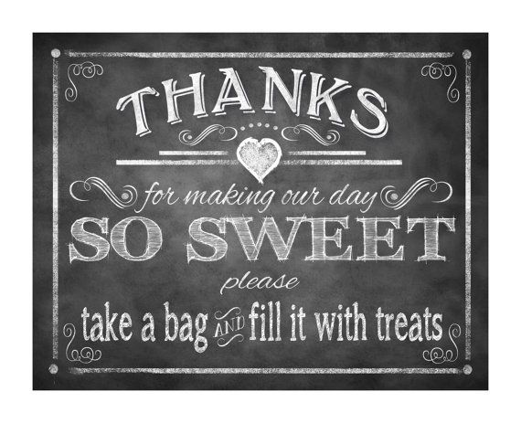 Here is the perfect sign to display on your Candy Bar! We offer a full line of coordinating signs in this design so please check out our other