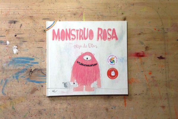 Monstruo Rosa. Olga de Dios. Apila Ediciones, 2013. Un cuento para entender la diversidad como elemento enriquecedor de nuestra sociedad.
