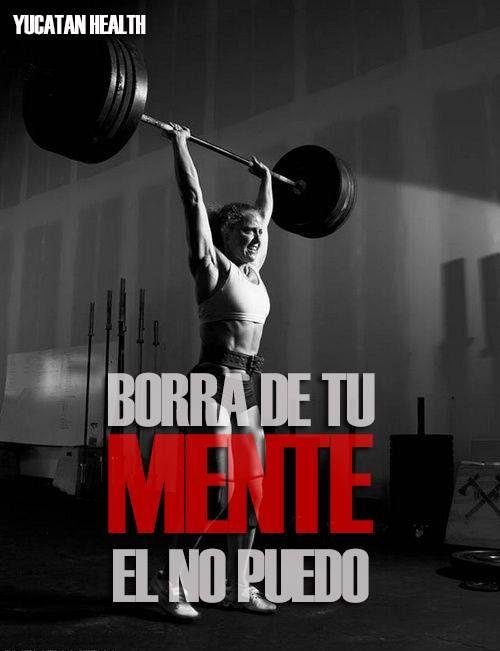 Borra de tu mente el no puedo #fitness