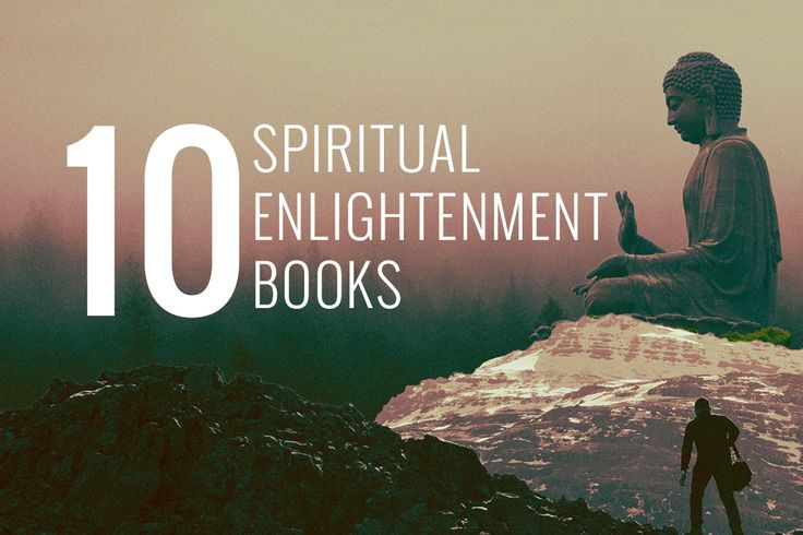 10 Spiritual Enlightenment Books Without New Age Ideas