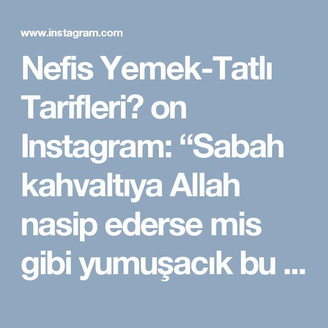 """Nefis Yemek-Tatlı Tarifleri👌 on Instagram: """"Sabah kahvaltıya Allah nasip ederse mis gibi yumuşacık bu dizmanalari yapabilirsiniz😊 Tarifini sayfayi ilk açtığım zamanlar da…"""" • Instagram"""