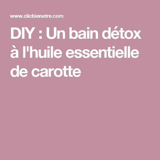 DIY : Un bain détox à l'huile essentielle de carotte