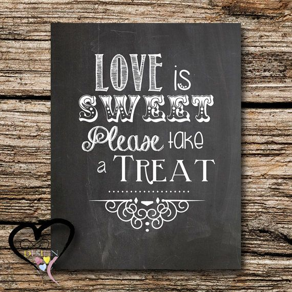 Chalkboard Love is Sweet Take a Treat 8X10in by InfiniteLoveDesign, $4.00